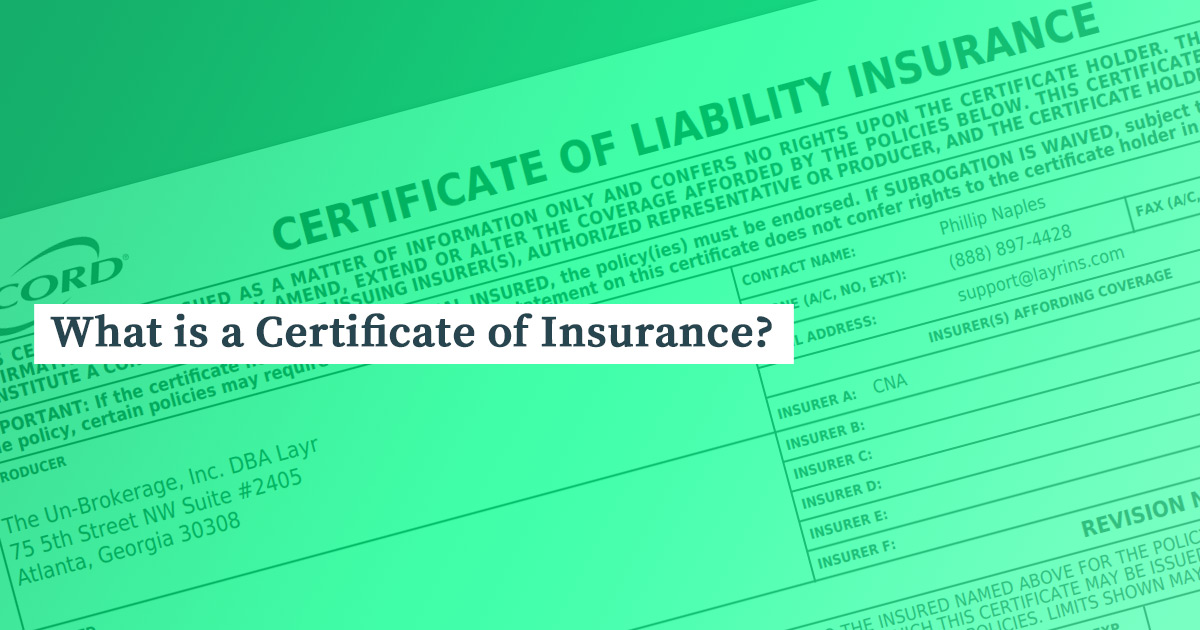 What Is A Certificate Of Insurance Layr